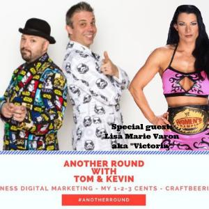 #AnotherRound with Kevin Hunsperger & Tom Harness - Interview with Lisa Marie Varon