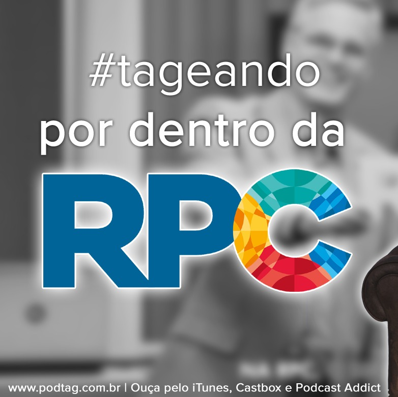 #10 - Tageando #02 - Por dentro da RPC