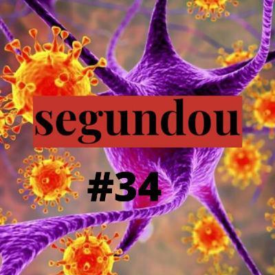 Segundou #34 Por que os vírus são uma fonte de medo no inconsciente coletivo?