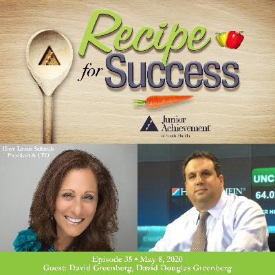 Recipe for Success with Guest David Douglas Greenberg