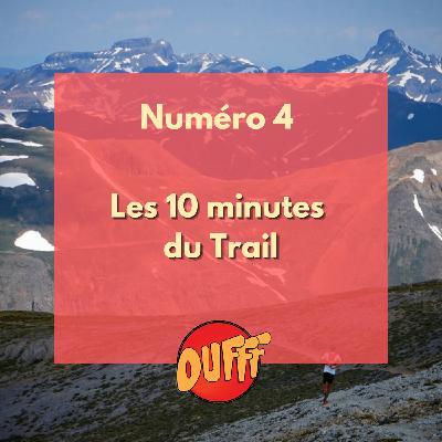 Les 10 minutes du Trail #4