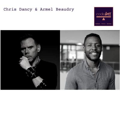 """S1. E18 - """"Your behavior is the interface. """" - Chris Dancy and Armel Beaudry"""