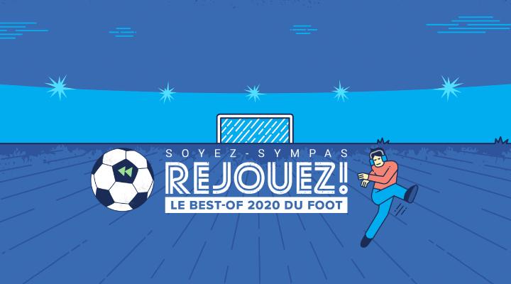 Le meilleur des anecdotes Foot 2020 !