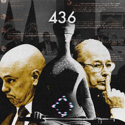 AntiCast 436 – Polícia Federal, STF e Fake News
