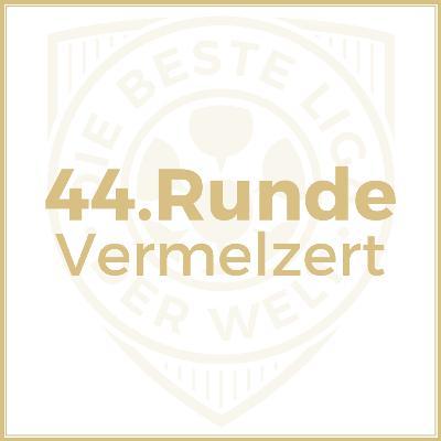 44. Runde // Vermelzert