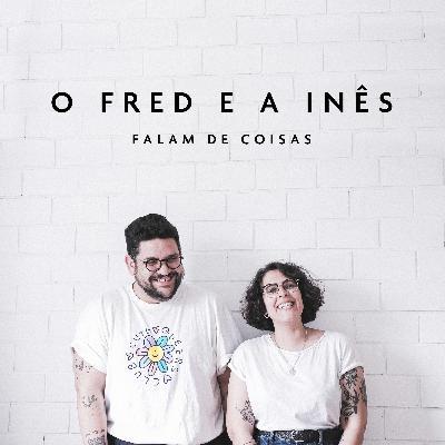 O Fred Fala De Coisas 4