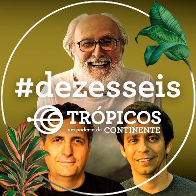Trópicos #Dezesseis - 90 anos de Celso Marconi