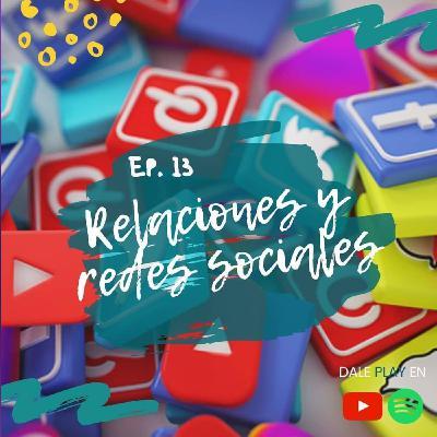 13- Relaciones en redes sociales