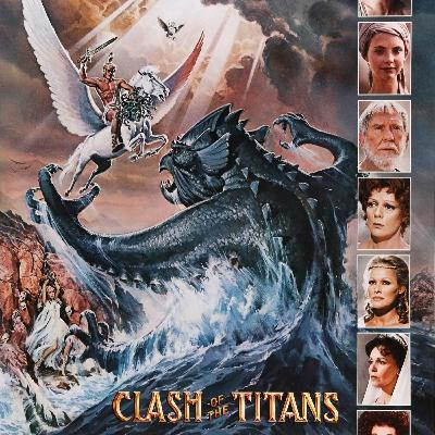 Episode 30- The Music Of Ray Harryhausen Vol. 5: Clash Of The Titans