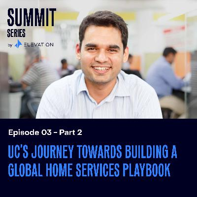 Urban Company's journey towards building a global home services playbook (2/2)