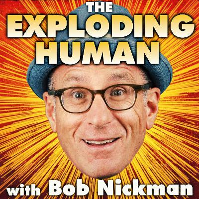 #317: Life, Death and Everything in Between with Bob Nickman