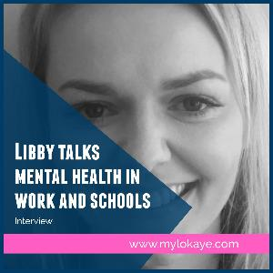 Interview: Libby talks mental health at work and teaching