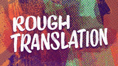 Presenting 'Rough Translation': Dream Boy And The Poison Fans