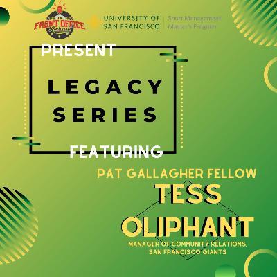 Tess Oliphant, San Francisco Giants, Community Relations, Pat Gallagher Fellow, USF