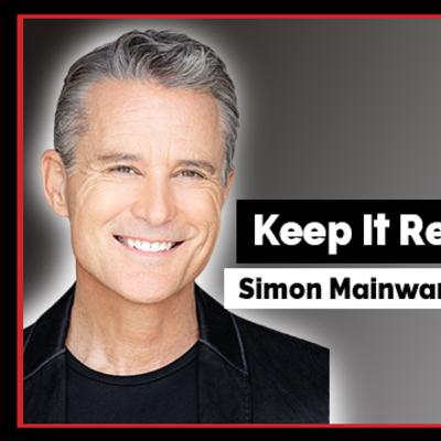 Keep It Real Series #8 || Simon Mainwaring, Founder & CEO of We First Branding and Best-selling Autho‪r‬