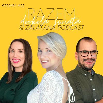 #52 Życie w Bukareszcie i macierzyństwo na emigracji z Zalatana Podcast | seria Razem Dookoła Świata