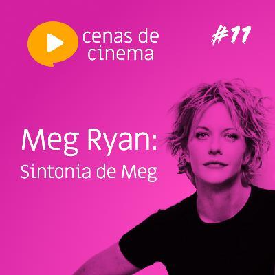 #11 - Sintonia de Meg