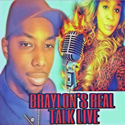 Braylons Real Talk Live S4 EP 9