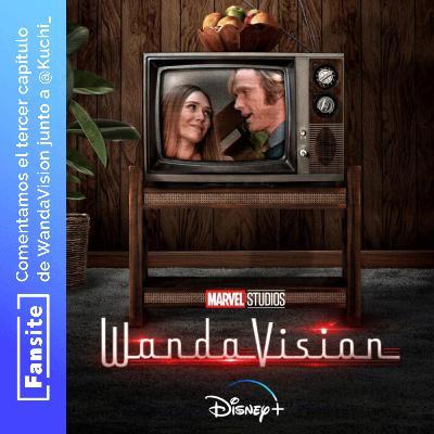 #EspecialFS - Comentamos WandaVision con Spoilers (Ep 03)