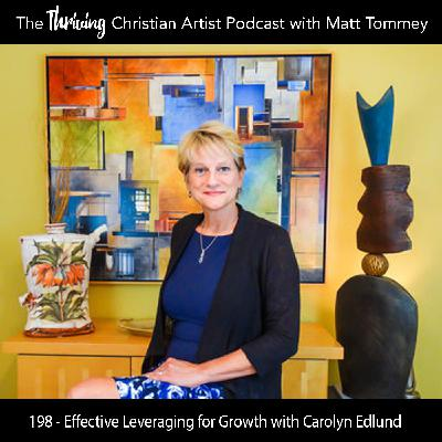 198 - Effective Leveraging for Growth: A Conversation with Carolyn Edlund