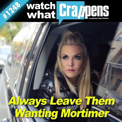RHONY: Always Leave Them Wanting Mortimer