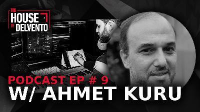 #9 - Dr. Ahmet Kuru