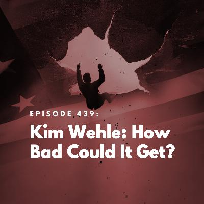Kim Wehle: How Bad Could It Get?