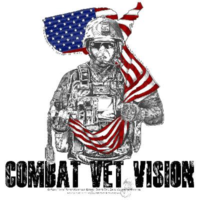 Why the Podcast - Combat Vet Vision