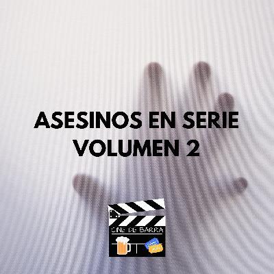 Cine de barra 4x08 - Asesinos en serie - Volumen 2