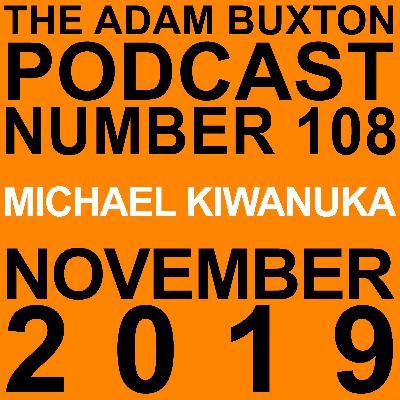 EP.108 - MICHAEL KIWANUKA