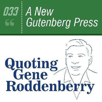 #033 A New Gutenberg Press