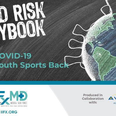 IIFX COVID Risk Playbook - COVID-19 Bringing Youth Sports Back
