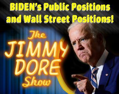 BIDEN's Public Positions & WALL STREET Positions!