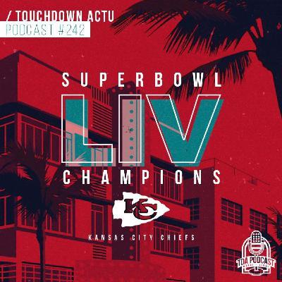 #342 - Le débrief' à chaud du Super Bowl LIV
