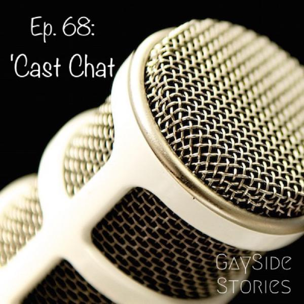 Ep. 68 - 'Cast Chat (feat. ImJustJackie and John Salvatore of Jackie & John The Podcast)