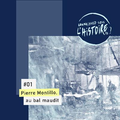Pierre Montillo, au bal maudit