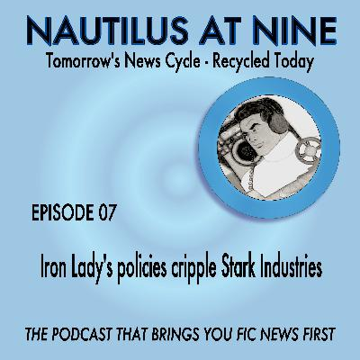 Iron Lady's policies cripple Stark Industries
