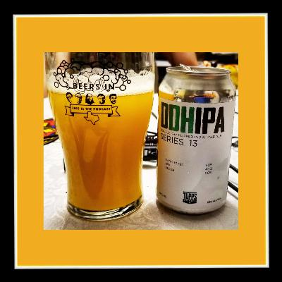 Tupps Brewery - DDH IPA Series 13