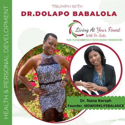 Building Financial Freedom with Dr. Nana Korsah