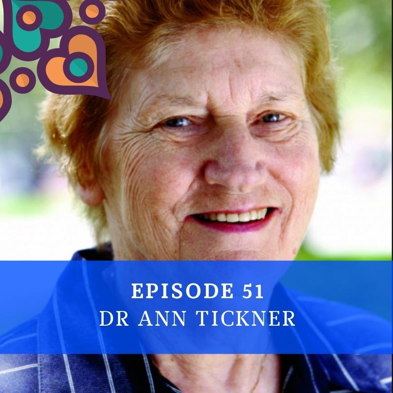 Episode 51 - Dr Ann Tickner