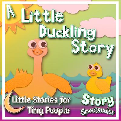 A Little Duckling Story (Bedtime)