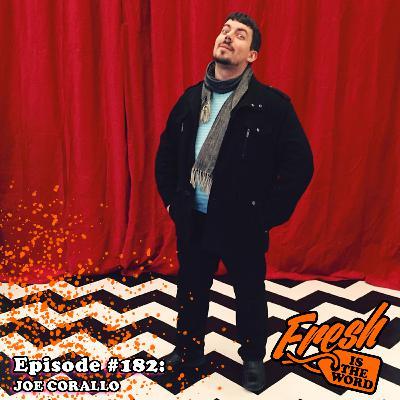 Episode #182: Joe Corallo Wrote The Comic Book She Said Destroy While Liana Kangas Drew It