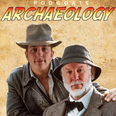 Archaeology: The True-Life Indiana Joneses