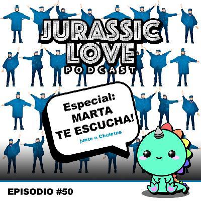 #50 - Especial: Marta te escucha!