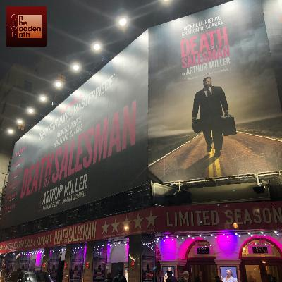 S03E19 - DEATH OF A SALESMAN (2019) @ Piccadilly Theatre - London