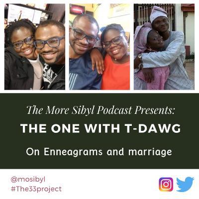 내 반쪽  The One with T-Dawg – On Enneagrams and Marriage: Episode 27 (2019)