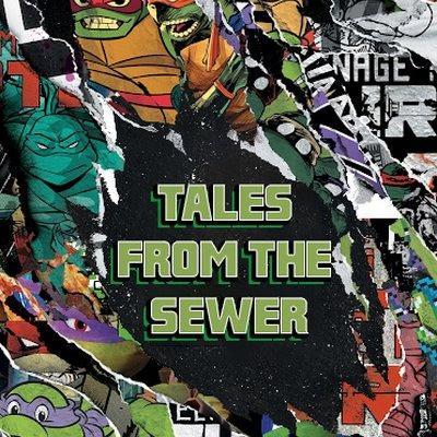 Tales from the Sewer #12 - Retour sur la saison 1 du dessin animé de 2012