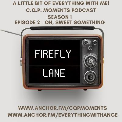 FireFly Lane - S1 EP2 - OH, Sweet Something
