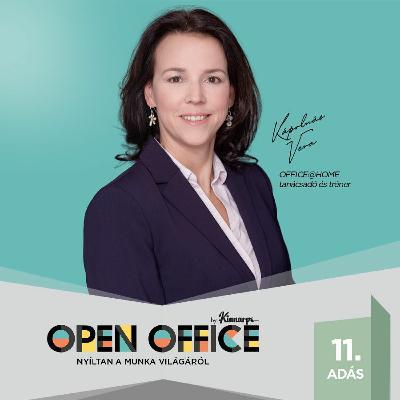 11. Home office bevezetése és kihívásai: Kápolnás Vera   Open Office Podcast