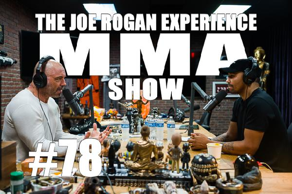 JRE MMA Show #78 with Andre Ward